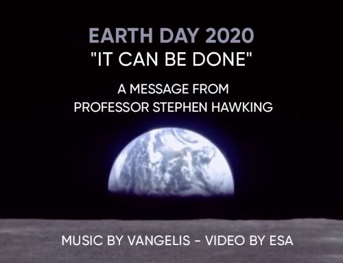An Earth Day message from Professor Stephen Hawking and ESA